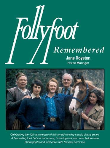 Follyfoot Remembered: Jane Royston