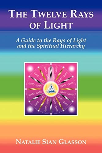 The Twelve Rays of Light (Paperback)