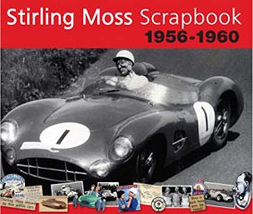 9781907085000: Stirling Moss Scrapbook 1956-1960 (Original Scrapbook)