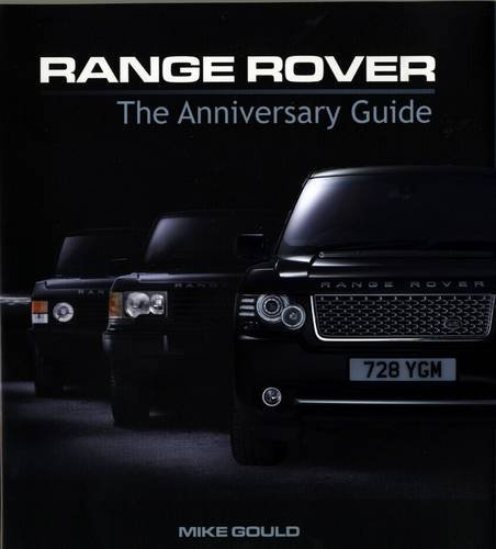 9781907085055: Range Rover: The Anniversary Guide