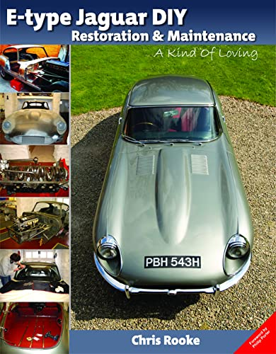 9781907085062: E-type Jaguar Diy Restoration & Maintenance: A Kind of Loving