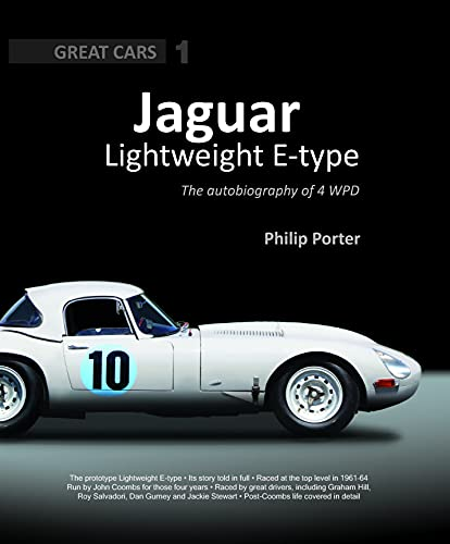 9781907085178: Jaguar Lightweight E-Type: The Autobiography of 4WPD (Great Cars)
