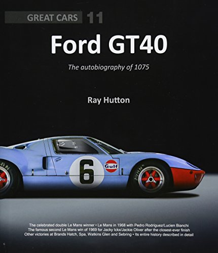 9781907085680: Ford GT40: The autobiography of 1075