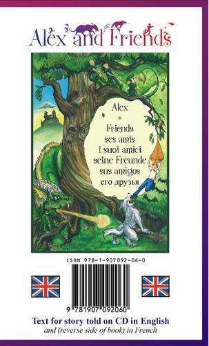 9781907092060: Alex and Friends: Text for Story Told in English/French (English and French Edition)