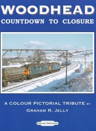 9781907094156: Woodhead Countdown to Closure: A Colour Pictorial Tribute