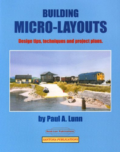 Building Micro-Layouts: Design Tips, Techniques and Project: Paul A. Lunn