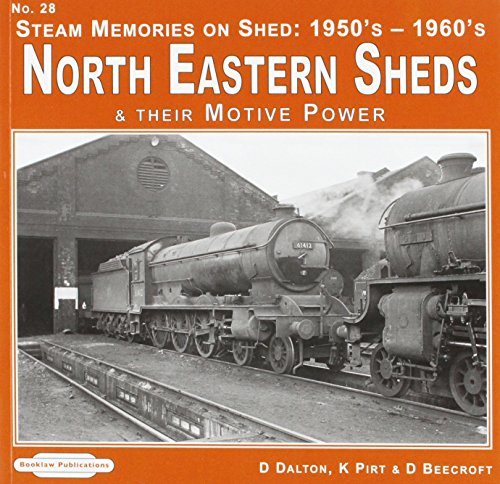 Steam Memories on Shed North Eastern Sheds: D. Dalton, Keith