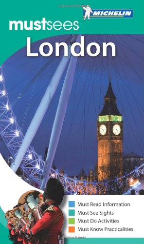 9781907099014: Michelin Must Sees London (Must See Guides/Michelin)