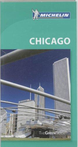 Michelin Green Guide Chicago (Green Guide/Michelin): Michelin Travel &
