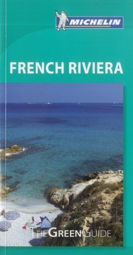 Michelin Green Guide French Riviera (Green Guide/Michelin): Michelin Travel &
