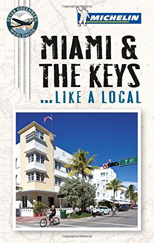 9781907099809: Michelin Miami & The Keys--Like a Local