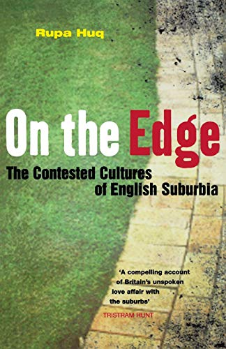 9781907103728: On the Edge: The Contested Cultures of English Suburbia