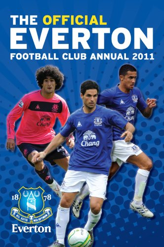 Official Everton FC Annual 2011: Grange Communications Ltd