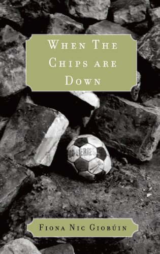 When the Chips are Down: Nic Giobuin, Fiona