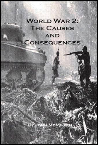 9781907107566: World War 2: The Causes and Consequences