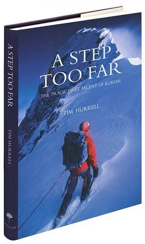 9781907110542: A Step Too Far - The Tragic First Ascent of Kuksar