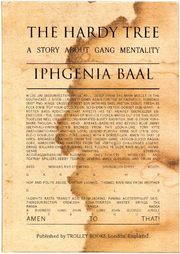 The Hardy Tree: A Story about Gang Mentality: Baal, Iphgenia