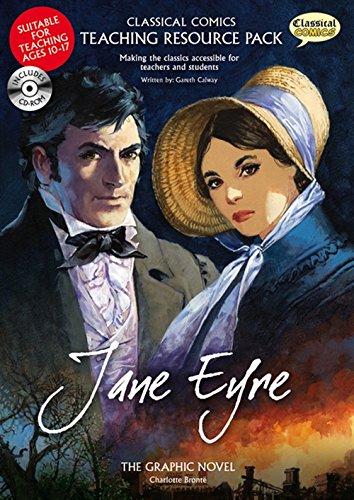 Jane Eyre: Classical Comics Teaching Resource Pack: Gareth Calway