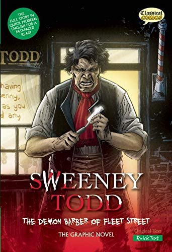 9781907127106: Sweeney Todd: The Demon Barber of Fleet Street, Quick Text: The Graphic Novel (Classical Comics: Quick Text)
