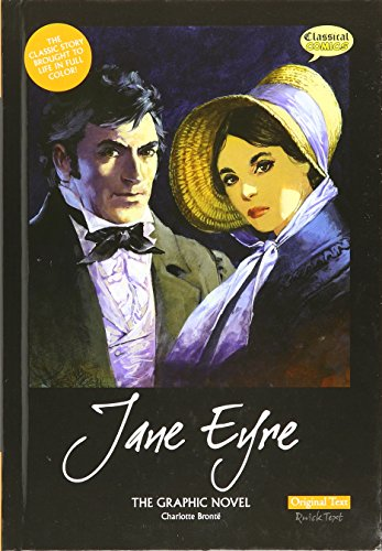 JANE EYRE THE GRAPHIC NOVEL (Classical Comics): Charlotte Bronte