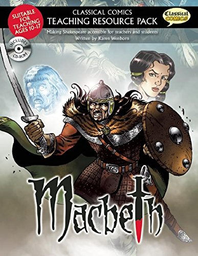 Macbeth: Making Shakespeare Accessible for Teachers and Students [With CDROM]: Wenborn, Karen