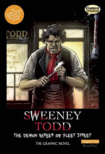 9781907127823: Sweeney Todd: The Demon Barber of Fleet Street, Original Text: The Graphic Novel (Classical Comics: Original Text)