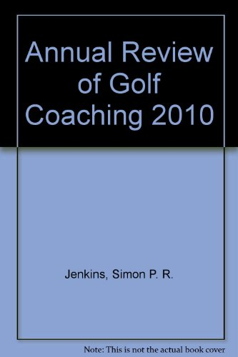 9781907132261: annual review of golf coaching 2010