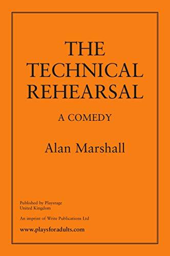 9781907147135: The Technical Rehearsal