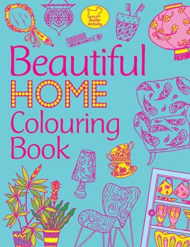 Beautiful Home Colouring Book by Katy Jackson: Katy Jackson