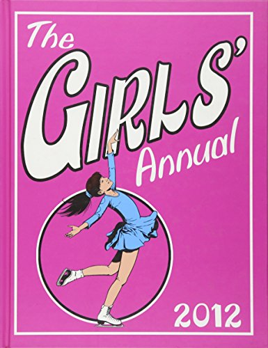 9781907151767: The Girls' Annual 2012