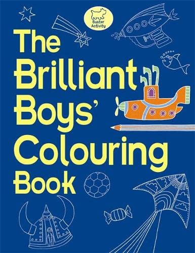 9781907151903: The Brilliant Boys' Colouring Book