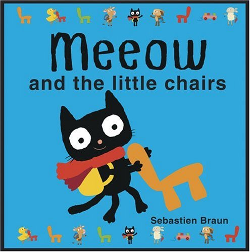 9781907152177: Meeow and the Little Chairs