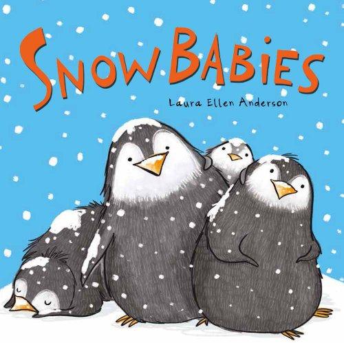Snow Babies: Anderson, Laura Ellen