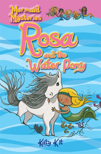 9781907152245: Mermaid Mysteries: Rosa and the Water Pony