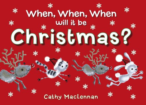 9781907152276: When, When, When Will It Be Christmas?