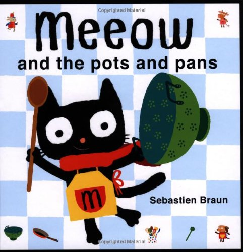 9781907152344: Meeow and the Pots and Pans