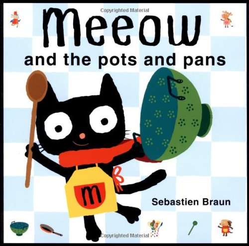 9781907152504: Meeow and the Pots and Pans