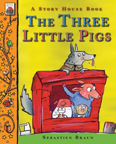 9781907152665: The Three Little Pigs (Story House Book 6)