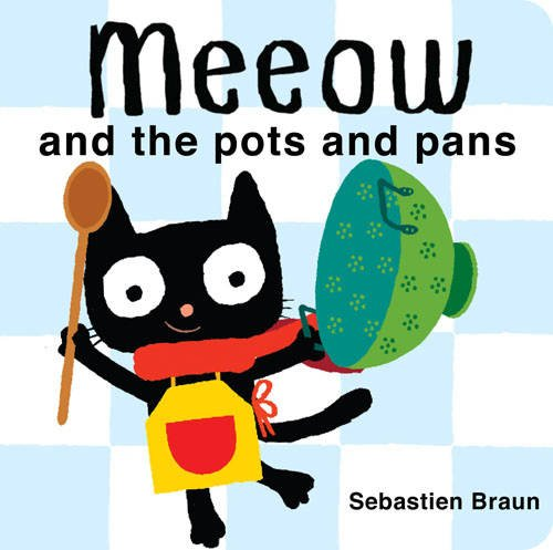 9781907152788: Meeow and the Pots and Pans
