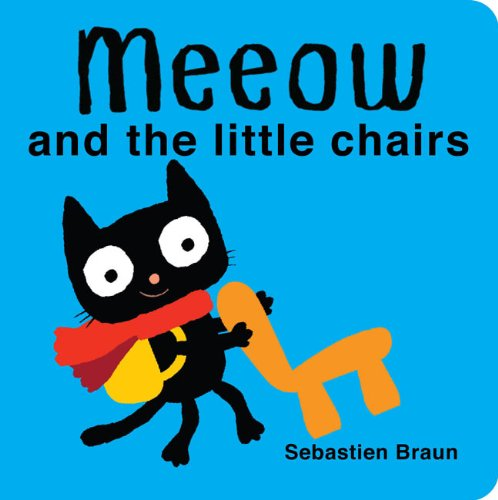9781907152894: Meeow and the Little Chairs