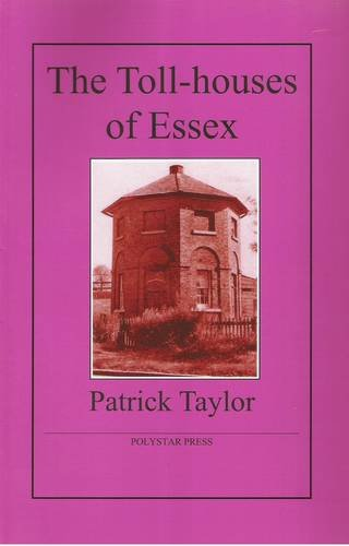 9781907154041: The Toll-houses of Essex