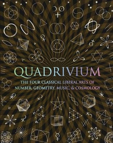 9781907155048: Quadrivium: Number Geometry Music Heaven