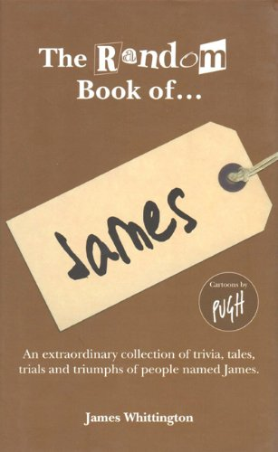 The Random Book of. James: Whittington, James, Pugh,