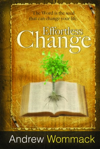 9781907159466: Effortless Change: The Word is the Seed That Can Change Your Life
