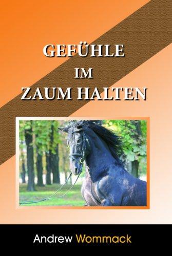 Gefule Im Zaum Halten (German Edition) (9781907159930) by [???]