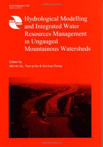 9781907161070: Hydrological Modelling and Integrated Water Resources Management in Ungauged Mountainous Watersheds (IAHS Proceedings & Reports) (International Association Fo Hydrological Sciences)