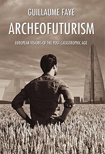 9781907166105: Archeofuturism