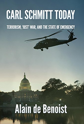 9781907166389: Carl Schmitt Today: Terrorism, Just War, and the State of Emergency