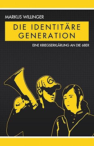 9781907166402: Die identitäre Generation (German Edition)