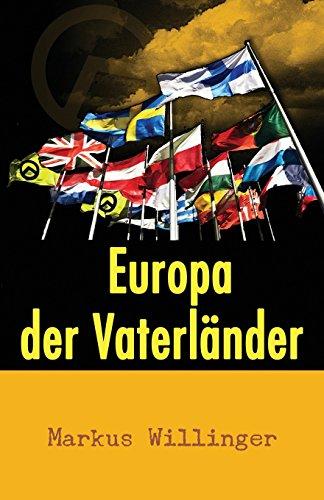 Europa Der Vaterlander (German Edition): Markus Willinger